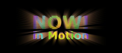 Now! in Motion